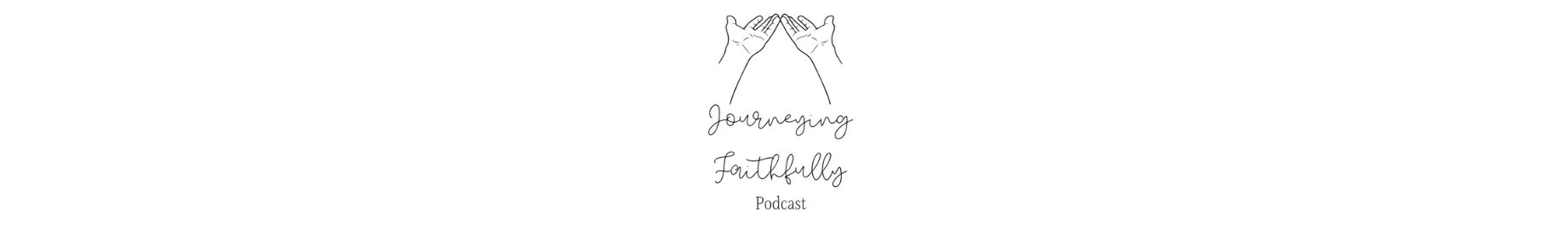 Journeying Faithfully Podcast